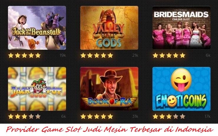 Provider Game Slot Judi Mesin Terbesar di Indonesia